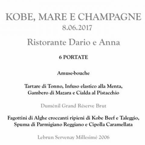 Cena Degustazione: Kobe, mare e champagne ristorante Dario e Anna Arezzo
